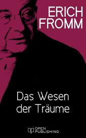 Das Wesen der Träume: The Nature of Dreams