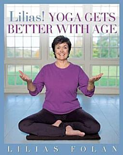 Lilias  Yoga Gets Better with Age Book