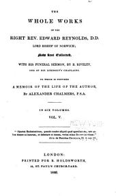 The Whole Works of the Right Rev. Edward Reynolds, Lord Bishop of Norwich: Volume 5