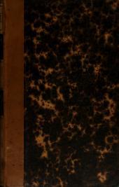 Oeuvres complétes: Recueillies pour la première fois, revues et corrigées sur les manuscrits de l'auteur, précédées d'une notice historique et littéraire, ... dans lesquelles se trouvent plusieurs écrits inédits, ...