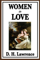 Women in Love Annotated and Illustrated Edition