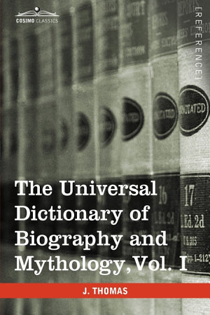 The Universal Dictionary of Biography and Mythology PDF