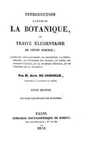 Introduction à l'étude de la botanique, ou, Traité élémentaire de cette science ...