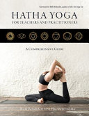 Hatha Yoga for Teachers and Practicioners Book