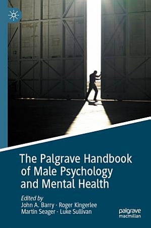 The Palgrave Handbook of Male Psychology and Mental Health PDF