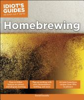 Idiot's Guides: Homebrewing