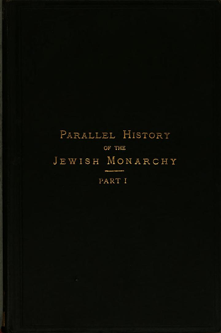 the parrallel history of the jewish monarchy, printed in the text of the revised version 1885