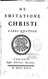De Imitatione Christi Libri quatuor