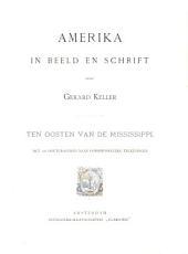 Amerika in beeld en schrift: Ten Oosten van de Mississippi