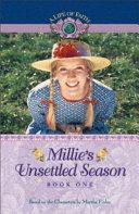 Millie s Unsettled Season