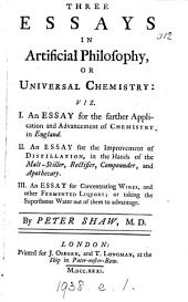 Three essays in artificial philosophy, or universal chemistry