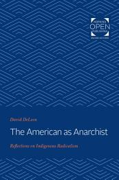 The American as Anarchist