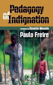 Pedagogy of Indignation Book
