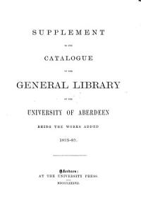 Supplement to the Catalogue of the General Library of the University of Aberdeen PDF