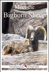 Meet the Bighorn Sheep: A 15-Minute Book for Early Readers