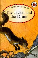 Favourite Tales  Jackal And The Drum PDF