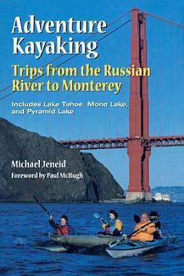 Adventure Kayaking  Russian River Monterey