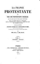 La France protestante ou vies des protestants français qui se sont fait un nom dans l'histoire: depuis les premiers temps de la réformation jusqu'à la reconnaissance du principe de la liberté des cultes par l'Assemblée Nationale blée Nationale. Estienne - Huault, Volume5