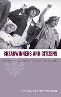 Breadwinners and Citizens PDF