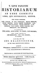 T. Livii Patavini Historiarum ab urbe condita libri, qui supersunt, omnes: Cum notis integris Laur. Vallae ... [et al.] ; excerptis Petr. Nannii ... [et al.]; nec non ineditis Jani Gebhardi, Car. And. Dukeri et aliorum, Volume 15
