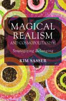 Magical Realism and Cosmopolitanism PDF