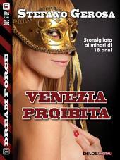 Venezia proibita