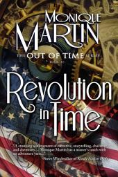 Revolution in Time: Out of Time #10