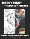 Scardy Pardy The Boston Terrier and Friends PDF