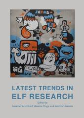 Latest Trends in ELF Research