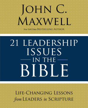 21 Leadership Issues in the Bible PDF