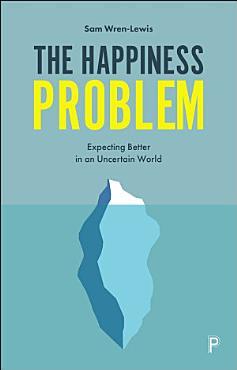 The Happiness Problem PDF