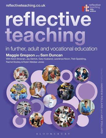 Reflective Teaching in Further  Adult and Vocational Education PDF