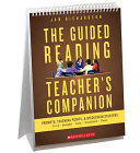 The Guided Reading Teacher s Companion Book