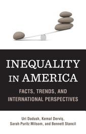 Inequality in America: Facts, Trends, and International Perspectives
