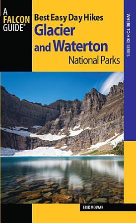 Best Easy Day Hikes Glacier and Waterton Lakes National Parks PDF