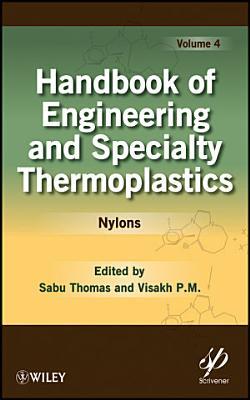 Handbook of Engineering and Specialty Thermoplastics, Volume 4