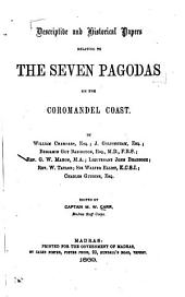 Descriptive and Historical Papers Relating to the Seven Pagodas on the Coromandel Coast