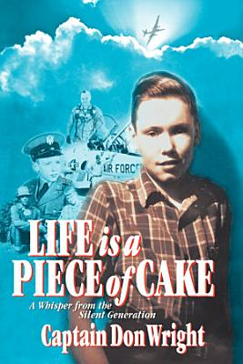 Life Is a Piece of Cake