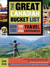 The Great Canadian Bucket List: One-of-a-Kind Travel Experiences, Edition 2
