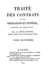 Traité des contrats et des obligations en général: suivant le code civil, Volume4