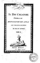 Il Dio creatore opera di monsignor De Luca gia vescouo di Muro e ora di Triuento. Tomo 1. [- 5.]: 2