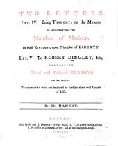 Two Letters: Being Thoughts on the Means of Augmenting the Number of Mariners in These Kingdoms, Upon Principles of Liberty. Let. V. To Robert Dingley, Esq: Containing Moral and Political Reasons for Relieving Prostitutes who are Inclined to Forsake Their Evil Course of Life