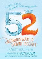 52 Uncommon Ways to Unwind Together PDF