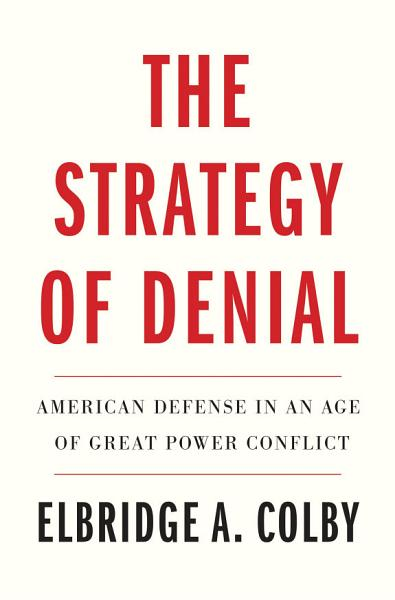 Download The Strategy of Denial Book