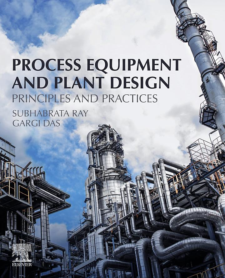 Process Equipment and Plant Design