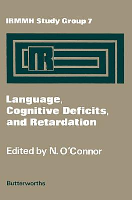 Language  Cognitive Deficits  and Retardation PDF