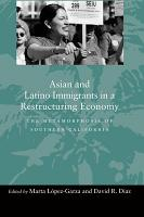 Asian and Latino Immigrants in a Restructuring Economy PDF