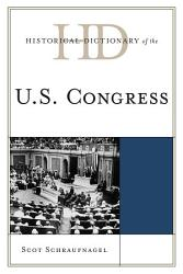 Historical Dictionary Of The U S Congress Book PDF