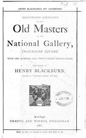 Illustrated Catalogue to the National Gallery: Foreign Schools