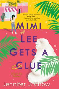 Mimi Lee Gets a Clue Book